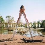 Small Black - Limits of Desire