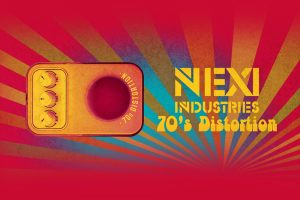 NEXI Industries Delivers New 1970's Distortion Pedal