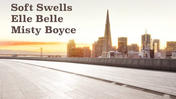 Soft Swells, Elle Belle & Misty Boyce at the Hemlock Tavern – Friday, Sept. 1st